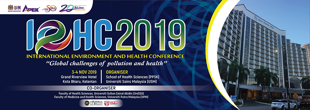 INTERNATIONAL ENVIRONMENT AND HEALTH CONFERENCE 2019 (IEHC 2019) - Home